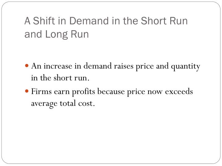 A Shift in Demand in the Short Run and