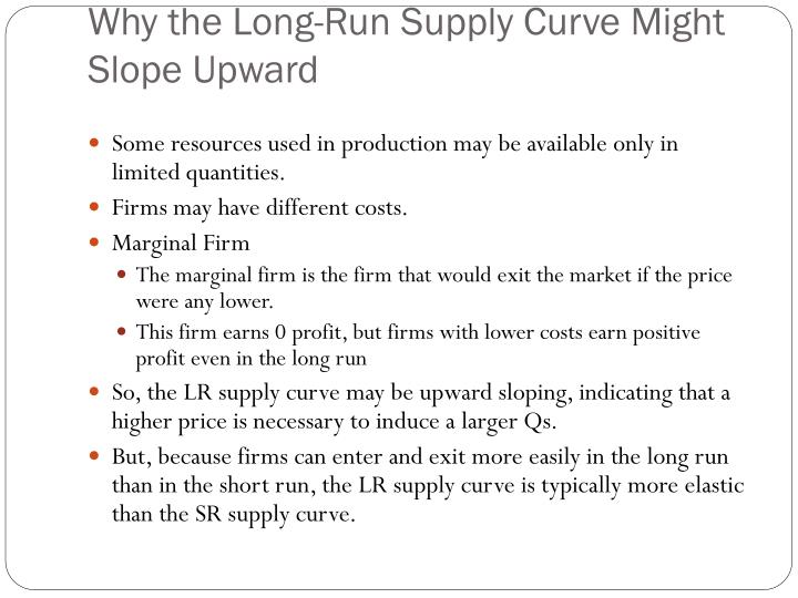 Why the Long-Run Supply Curve Might Slope Upward