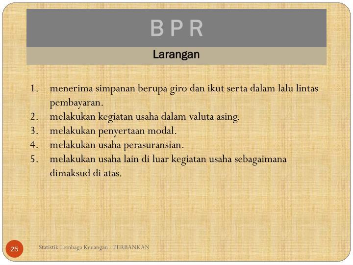 B P R