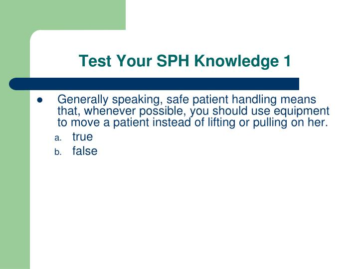 Test Your SPH Knowledge 1