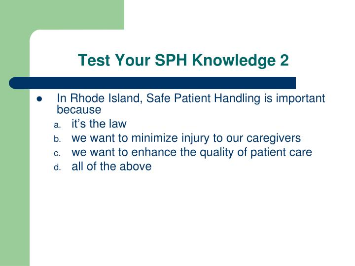 Test Your SPH Knowledge 2