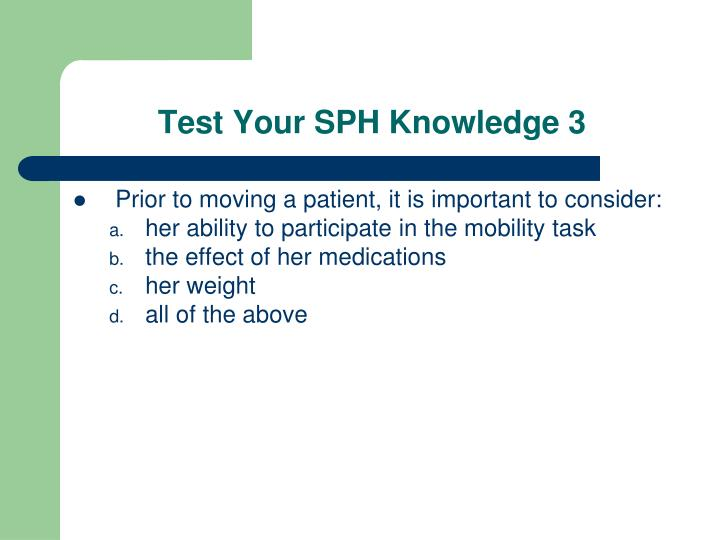 Test Your SPH Knowledge 3