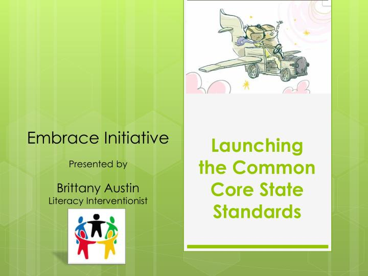 launching the common core state standards n.