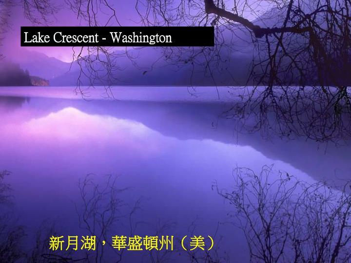 Lake Crescent - Washington