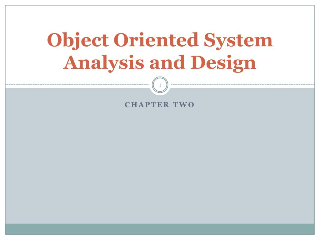 Ppt Object Oriented System Analysis And Design Powerpoint Presentation Id 6927714