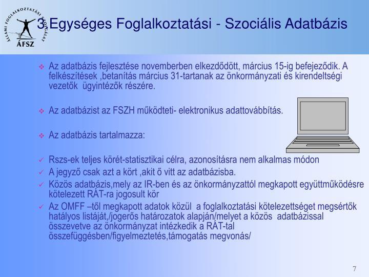 3.Egységes Foglalkoztatási - Szociális Adatbázis