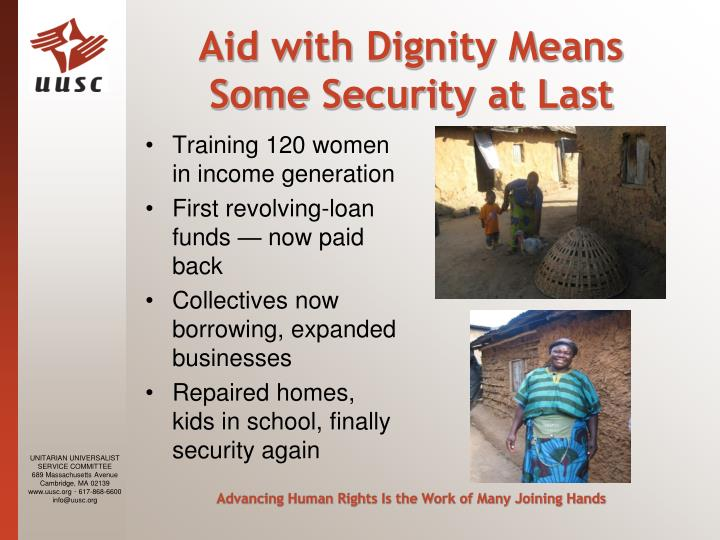 Aid with Dignity Means Some Security at Last