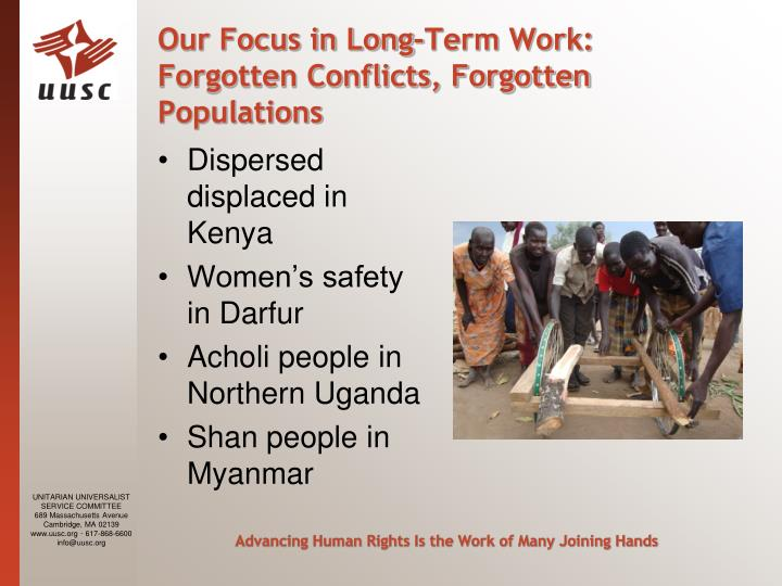 Our Focus in Long-Term Work: Forgotten Conflicts, Forgotten Populations