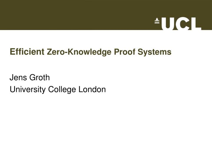 Efficient zero knowledge proof systems