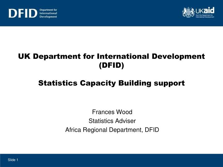 uk department for international development dfid statistics capacity building support n.