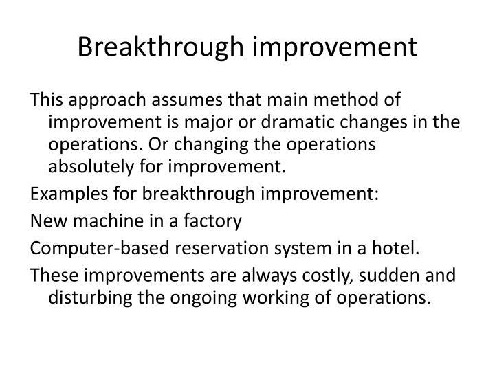 Breakthrough improvement