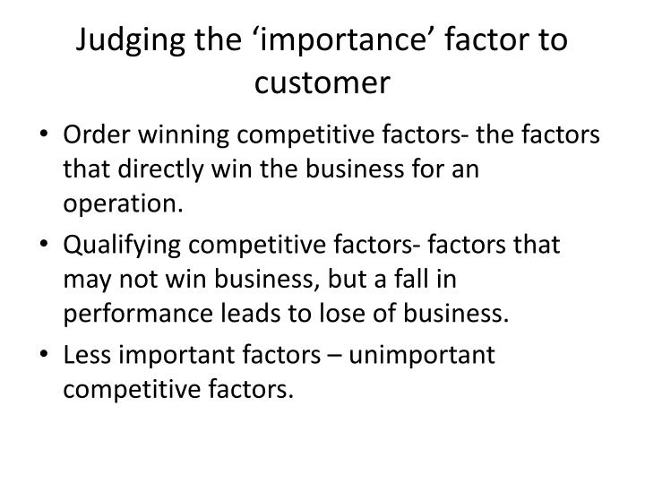 Judging the 'importance' factor to customer