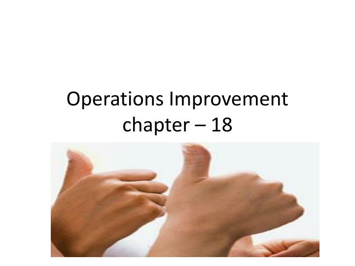operations improvement chapter 18 n.