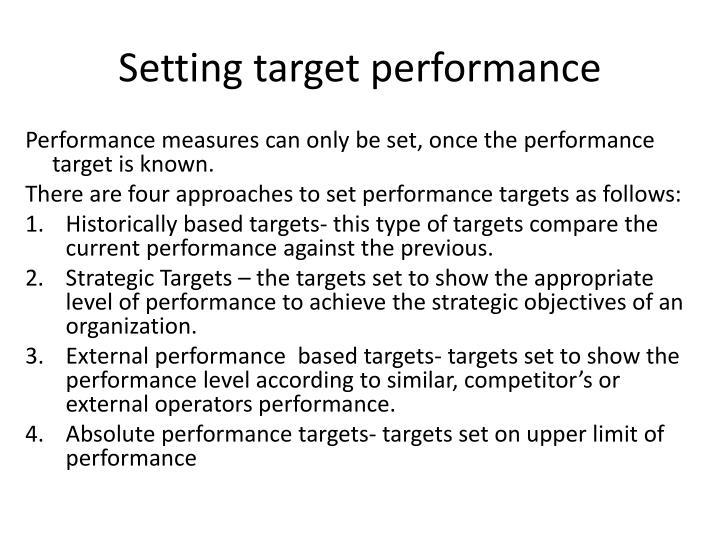 Setting target performance
