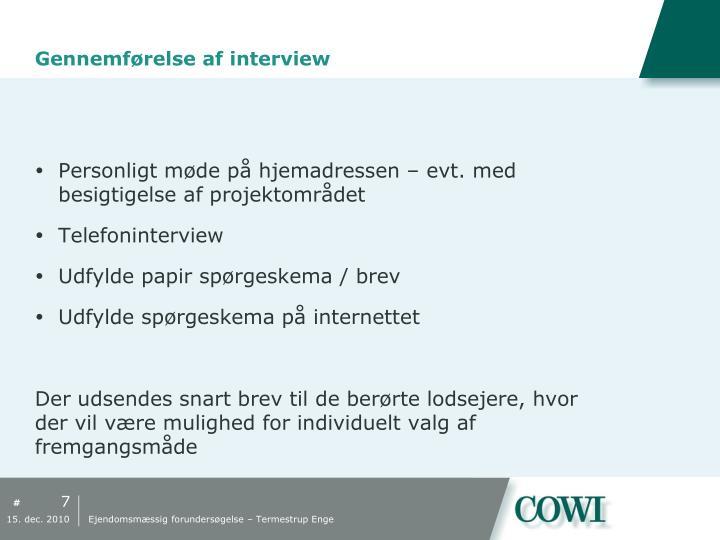 Gennemførelse af interview