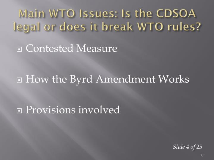 byrd amendment 2 countervailing duties, antidumping tariffs, and the byrd amendment: a welfare analysis1 introduction on october 28, 2000, the 106th us congress passed the.