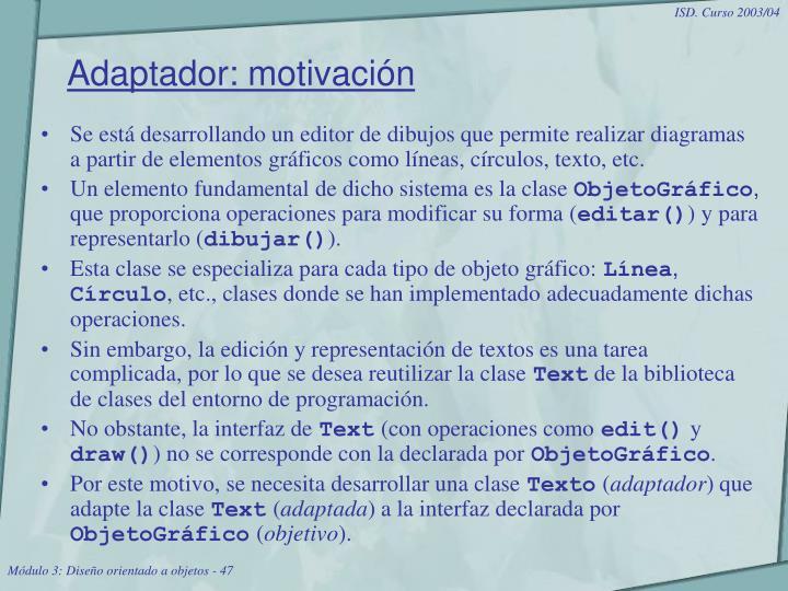 Adaptador: motivación