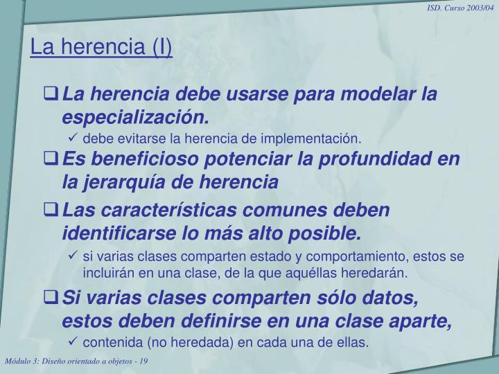 La herencia (I)