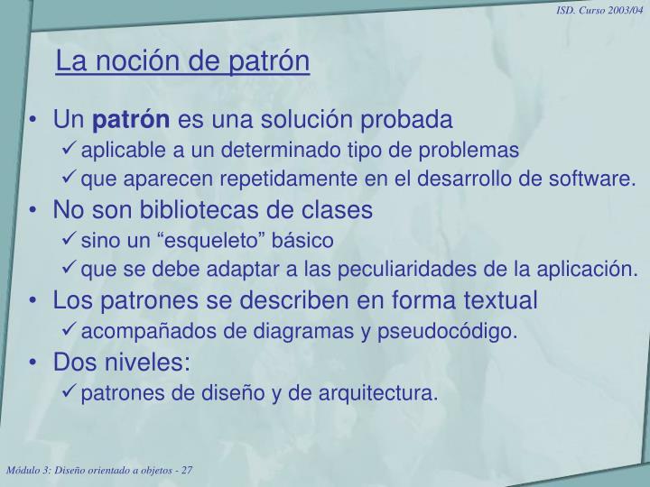 La noción de patrón