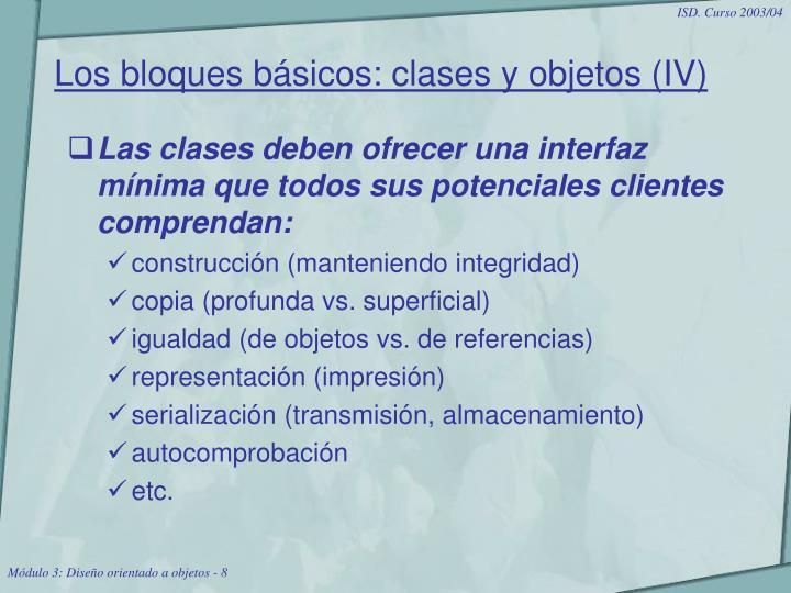 Los bloques básicos: clases y objetos (IV)