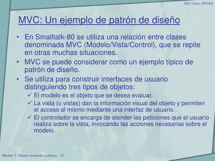 MVC: Un ejemplo de patrón de diseño