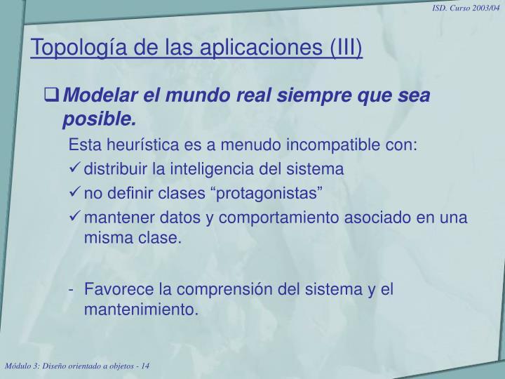 Topología de las aplicaciones (III)