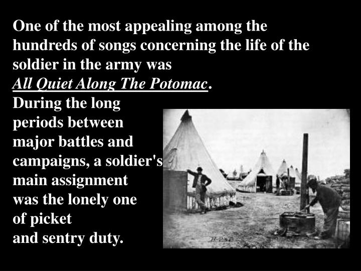 One of the most appealing among the hundreds of songs concerning the life of the soldier in the army was