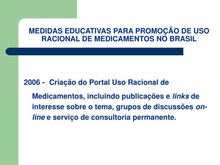 MEDIDAS EDUCATIVAS PARA PROMOÇÃO DE USO RACIONAL DE MEDICAMENTOS NO BRASIL