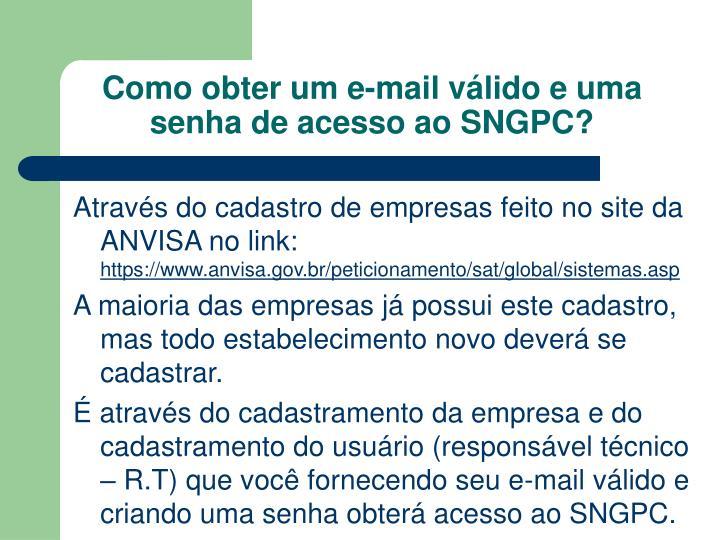 Como obter um e-mail válido e uma senha de acesso ao SNGPC?