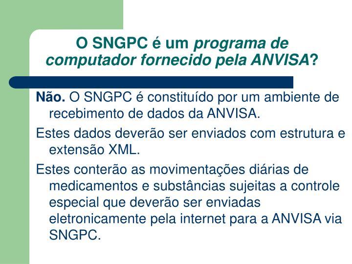 O SNGPC é um