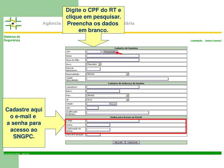 Digite o CPF do RT e