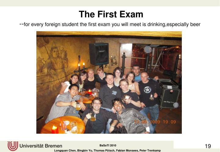 The First Exam