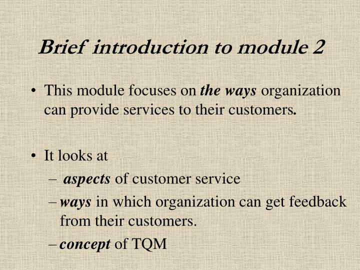 Brief introduction to module 2