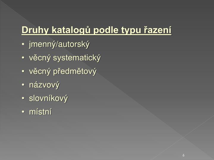 Druhy katalogů podle typu řazení