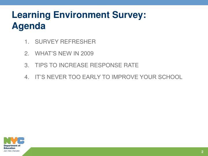 Learning environment survey agenda
