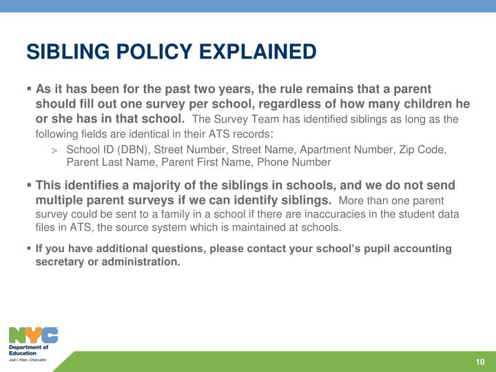SIBLING POLICY EXPLAINED