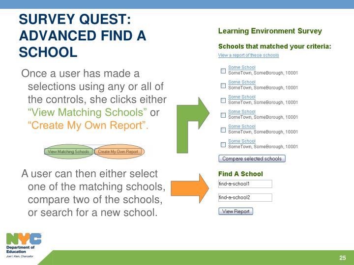 SURVEY QUEST: ADVANCED FIND A SCHOOL
