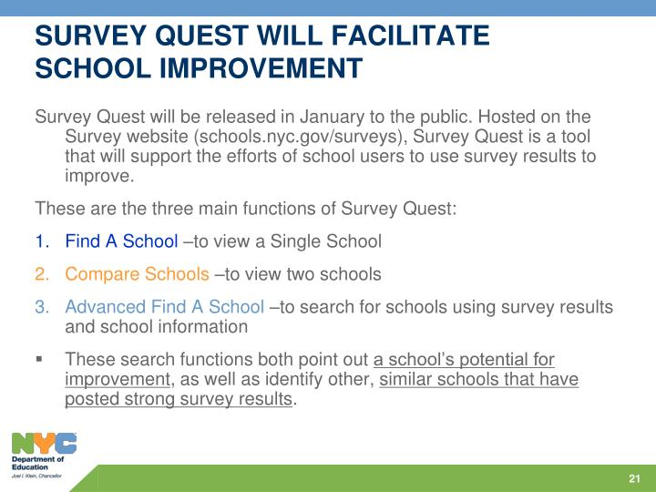 SURVEY QUEST WILL FACILITATE SCHOOL IMPROVEMENT