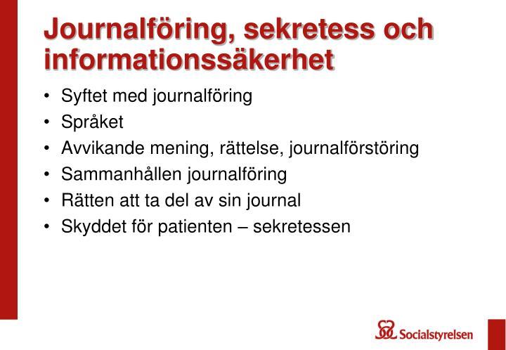 Journalföring, sekretess och informationssäkerhet