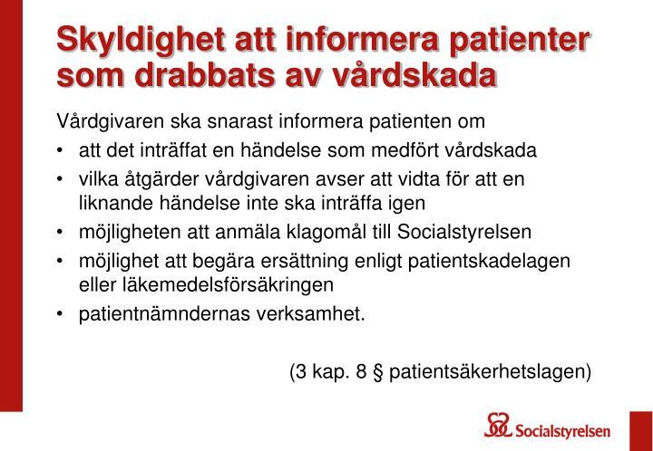 Skyldighet att informera patienter som drabbats av vårdskada