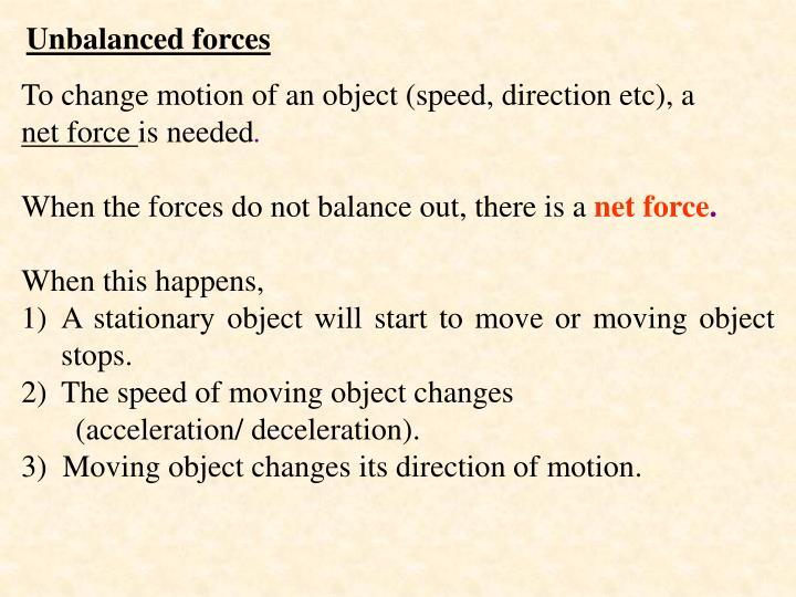 Unbalanced forces