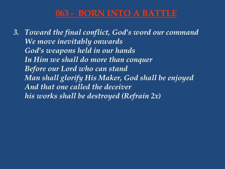063 born into a battle