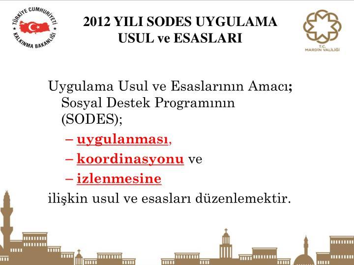2012 YILI SODES UYGULAMA