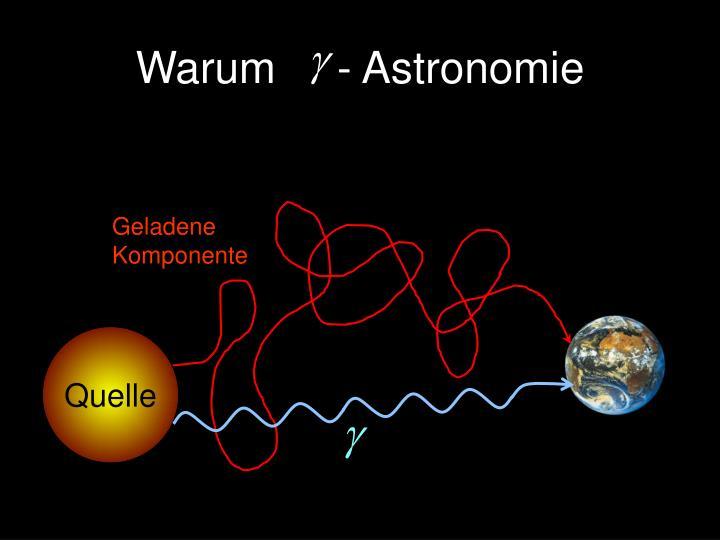 Warum astronomie