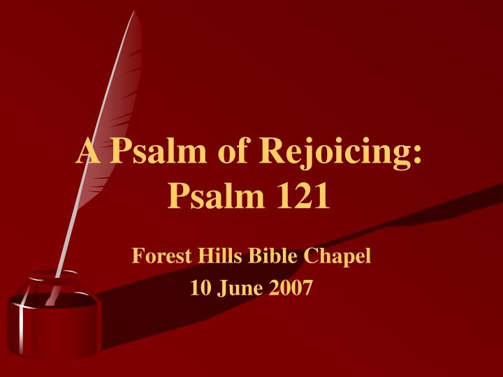 a psalm of rejoicing psalm 121 n.