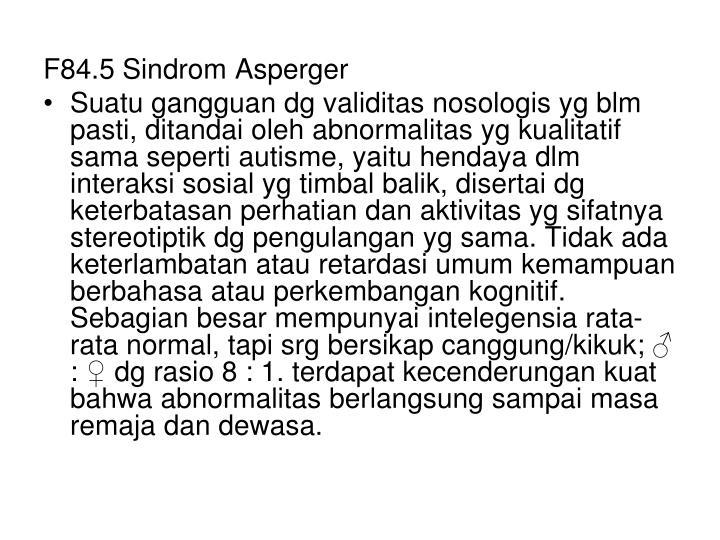 F84.5 Sindrom Asperger