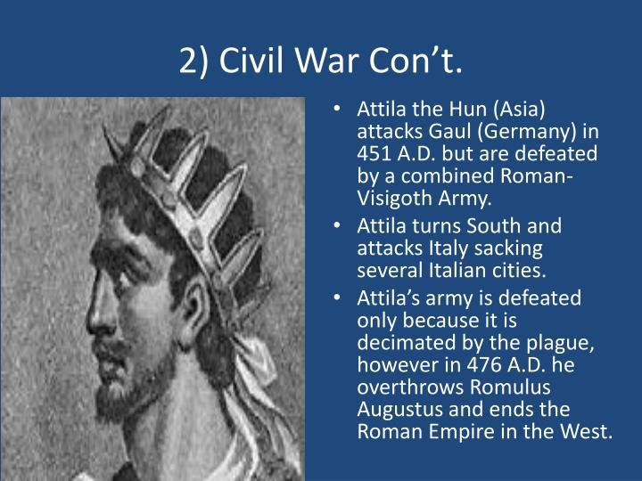 2) Civil War Con't.