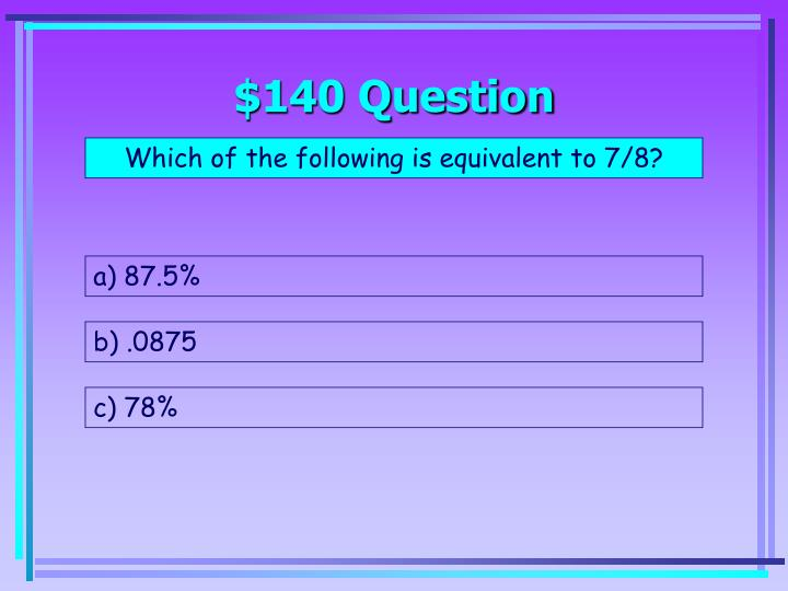 $140 Question