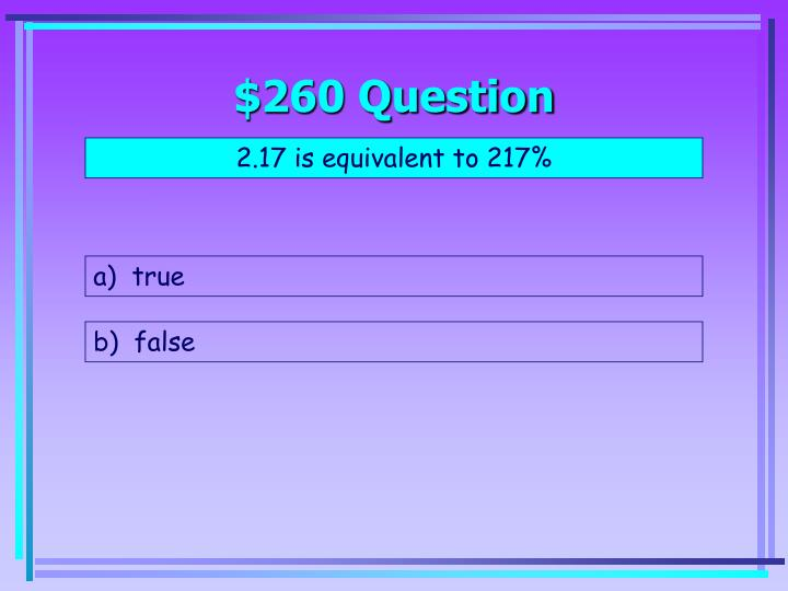 $260 Question
