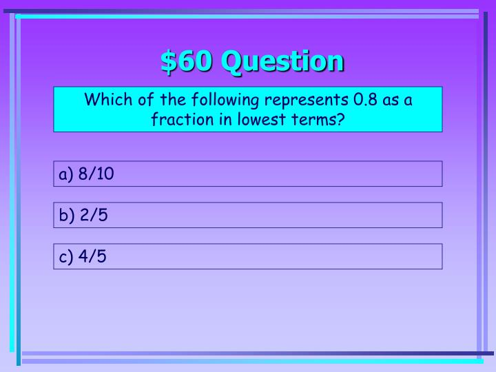 $60 Question